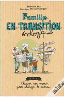 Famille en transition écologique - Edition Thierry Souccar