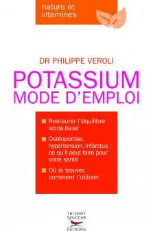 Potassium mode d'emploi - Edition Thierry Souccar